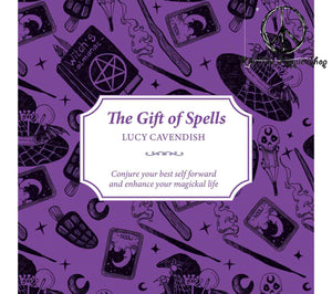 The Gift of Spells ~ Lucy Cavendish