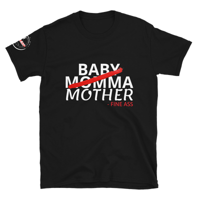Not Your Baby Momma (S) - Short-Sleeve Unisex T-Shirt
