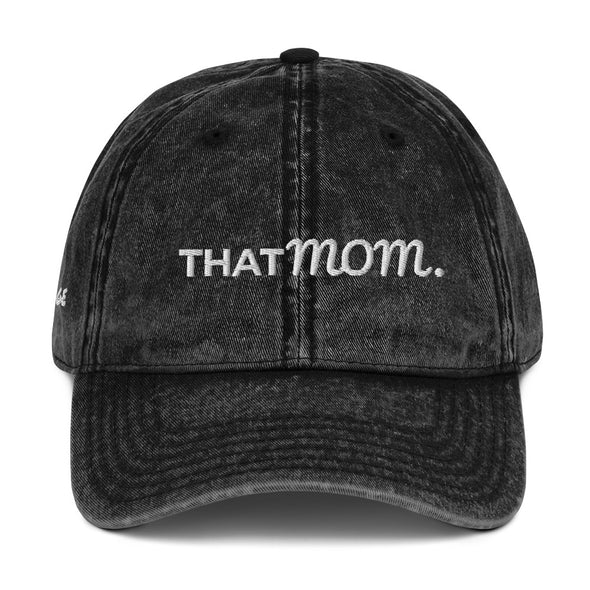 -THAT- MOM is Vintage Cotton Twill Cap