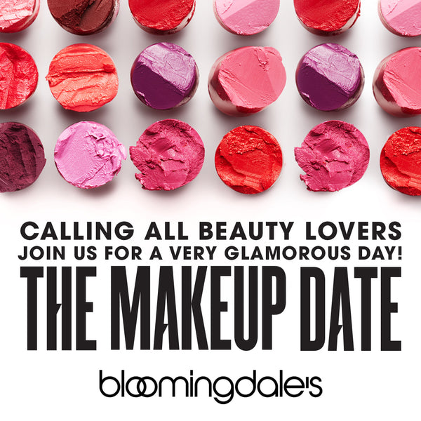 Bloomingdale's | The Makeup Date