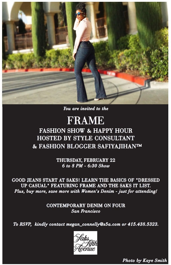 Come on over, Come on over baby...and join me at our FRAME Fashion Show & Happy Hour on Thursday, February 22nd at Sak's Fifth Avenue in San Francisco