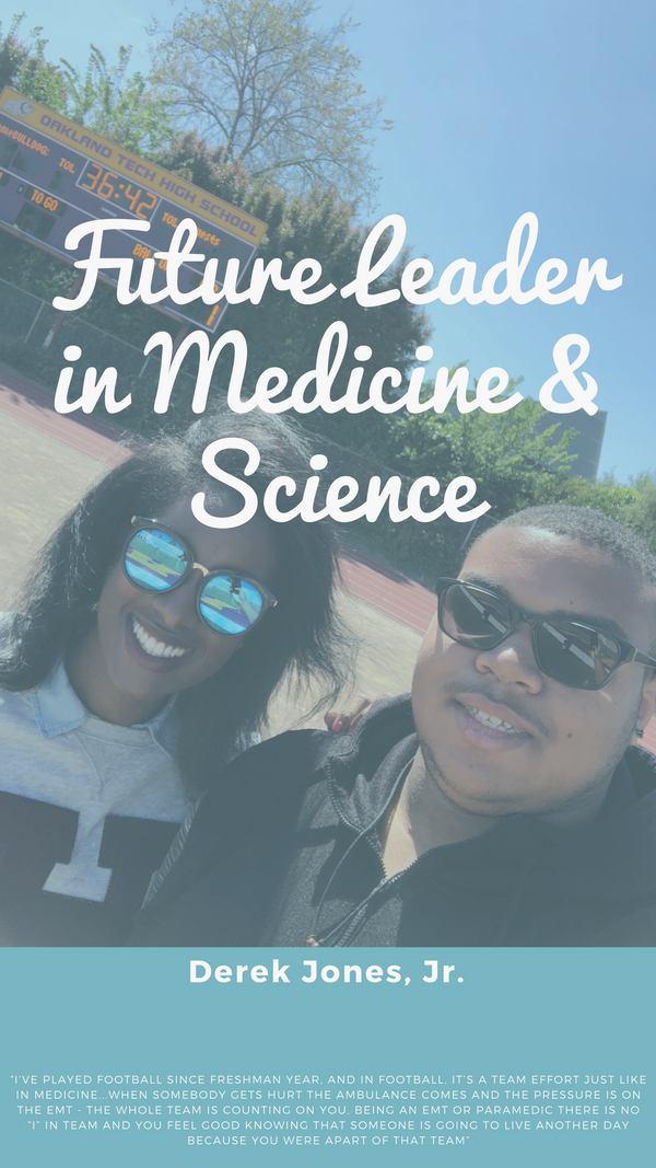 Oakland Unified School District | Future Leader in Medicine & Science Spotlight - Derek Jones Jr. #mondaymotivation #oaklandstorybank