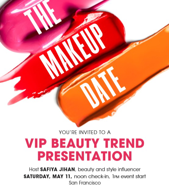 You're Invited | The VIP Makeup Date at Bloomingdale's SF
