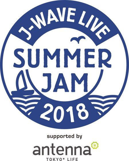 J-WAVE LIVE SUMMER JAM 2018 supported by antenna*