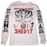 SHED THE WORLD LONG SLEEVE