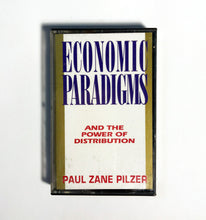 Load image into Gallery viewer, Paul Zane Pilzer - Economic Paradigms and the Power of Distribution
