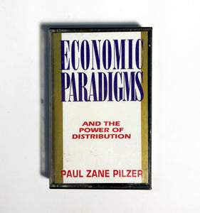 Paul Zane Pilzer - Economic Paradigms and the Power of Distribution