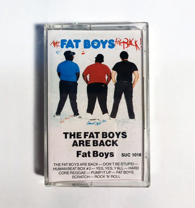 Fat Boys - The Fat Boys Are Back