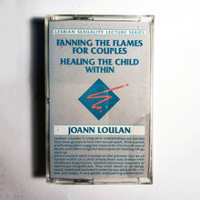 Load image into Gallery viewer, JoAnn Loulan - Fanning the Flames for Couple + Healing the Child Within