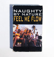 Load image into Gallery viewer, Naughty by Nature - Feel Me Flow