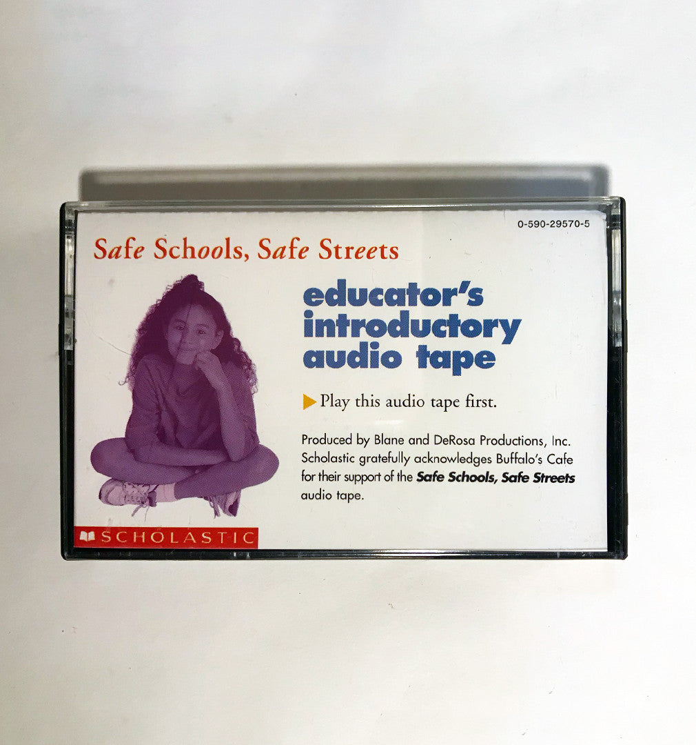 Scholastic - Safe Schools, Safe Street, Educator's Introductory Audio Tape