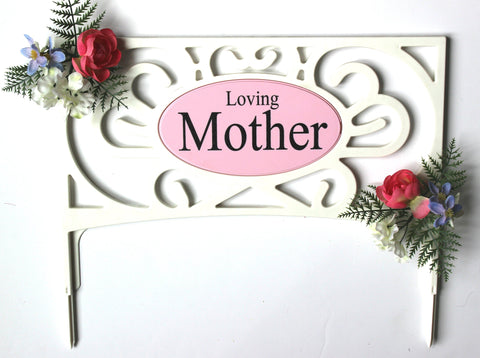 Loving Mother Sign with Accented Flowers