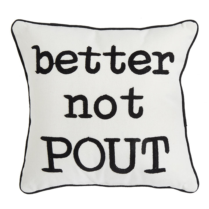 "14.5"" Better Not Pout Pillow"