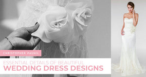 Essential Details of Beautiful Wedding Dress Designs