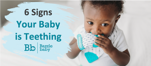 6 Signs Your Baby is Teething