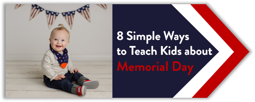 8 Simple and Fun Ways to Teach Kids About Memorial Day