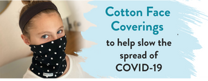 Cloth Face Coverings to Help Slow the Spread of COVID-19