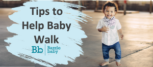 How can you help baby walk?