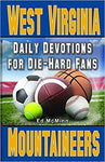 WEST VIRGINIA DAILY DEVOTIONS FOR DIE-HARD FANS