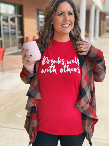 """Drinks Well With Others"" T Shirt in Red"