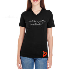Load image into Gallery viewer, Women t shirts -Women's Black Tee Shirts  - Note to Myself