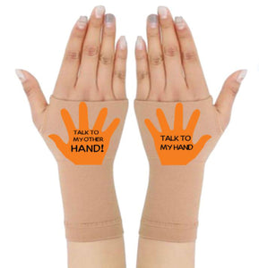 Gloves Arthritis  Hands - Arthritis Compression Gloves - Fingerless Compression Gloves - Talk To My Hand Orange