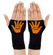 Load image into Gallery viewer, Gloves Arthritis  Hands - Arthritis Compression Gloves - Fingerless Compression Gloves - Talk To My Hand Orange