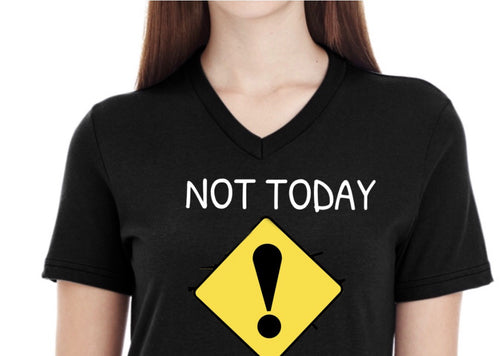 Women T-Shirts - Women's Black Tee-Shirt - Not Today