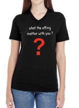 Load image into Gallery viewer, Women T-Shirts - WOmen's Black Tee-Shirt - What the Effing