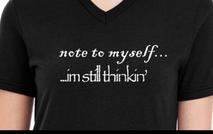 Women t shirts -Women's Black Tee Shirts  - Note to Myself