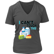 Load image into Gallery viewer, I Can't Touch This - Milk Version - Women's V-Neck