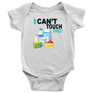 I Can't Touch This - Milk Version - Baby Bodysuit