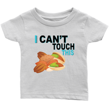 Load image into Gallery viewer, I Can't Touch This - Treenut Version - Infant T-Shirt