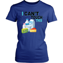 Load image into Gallery viewer, I Can't Touch This - Milk Version - Women's Shirt