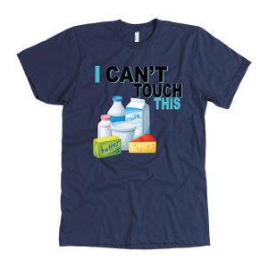 I Can't Touch This - Milk Version - Men's Shirt