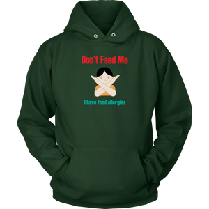 Don't Feed Me! Girl Version - Unisex Hoodie