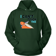 Load image into Gallery viewer, I Can't Touch This - Fish Version - Unisex Hoodie