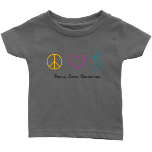 Peace, Love, Awareness- Infant T-Shirt