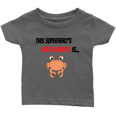 Arch-Nemesis - Shellfish Version - Infant T-Shirt