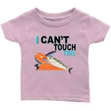 Load image into Gallery viewer, I Can't Touch This - Fish Version - Infant T-Shirt