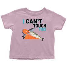 Load image into Gallery viewer, I Can't Touch This - Fish Version - Toddler T-Shirt