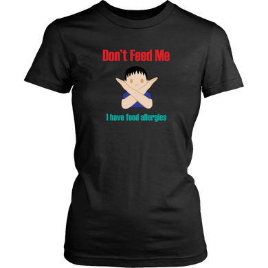 Don't Feed Me! Boy Version - Women's Shirt