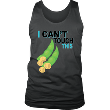 Load image into Gallery viewer, I Can't Touch This - Soy Version - Men's Tank