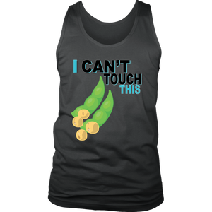 I Can't Touch This - Soy Version - Men's Tank