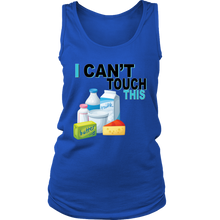 Load image into Gallery viewer, I Can't Touch This - Milk Version - Women's Tank