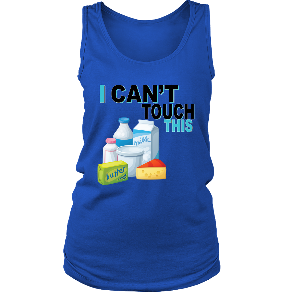I Can't Touch This - Milk Version - Women's Tank