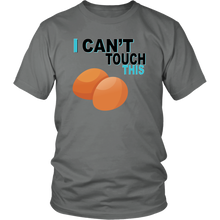 Load image into Gallery viewer, I Can't Touch This - Egg Version - Unisex Shirt