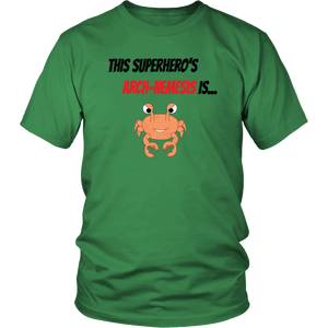 Arch-Nemesis - Shellfish Version - Unisex Shirt