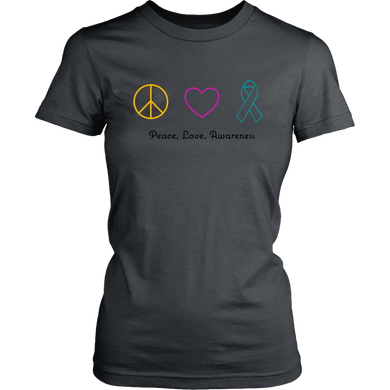 Peace, Love, Awareness- Women's Shirt