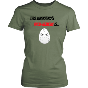 Arch-Nemesis - Egg Version - Women's Shirt